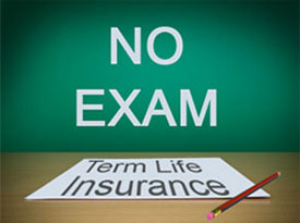 Get the Best No Exam Term Life Insurance Quotes Online